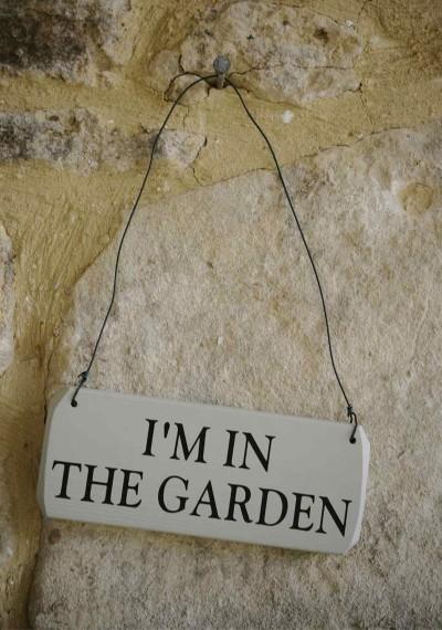 I'm in the garden